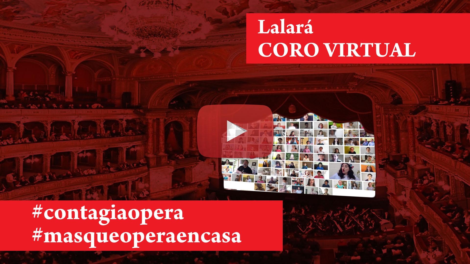Coro virtual Lalará (Elixir de amor)